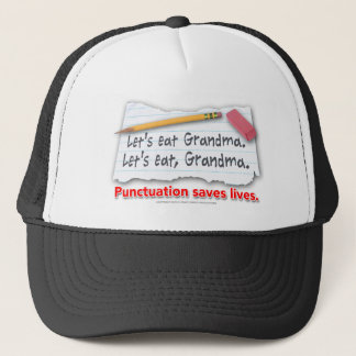Punctuation Saves Lives Trucker Hat