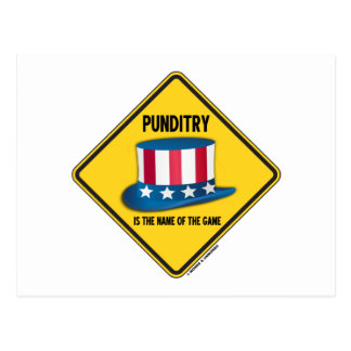 Punditry Is The Name Of The Game Warning Sign Postcard