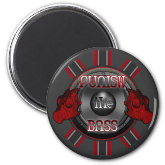 PUNISH the BASS DnB Dub Dubstep hardstyle DJ Refrigerator Magnets
