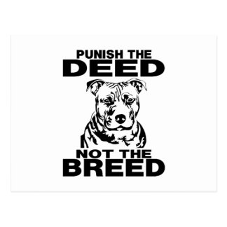 PUNISH THE DEED NOT THE BREED POSTCARD