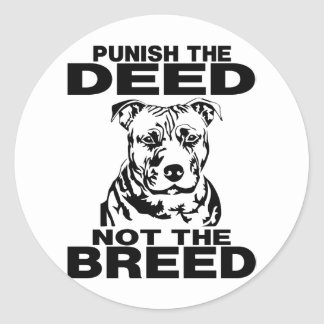PUNISH THE DEED NOT THE BREED CLASSIC ROUND STICKER
