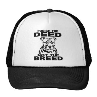 PUNISH THE DEED NOT THE BREED TRUCKER HAT