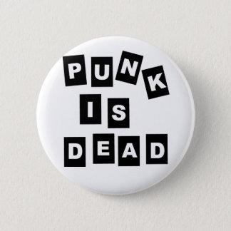 Punk is Dead Pinback Button