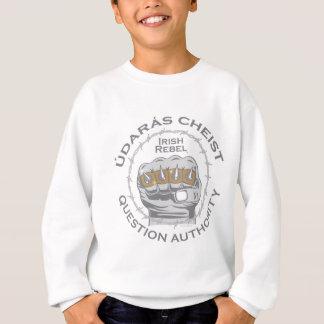 Punk Rock or Irish Punker Question Authority Sweatshirt