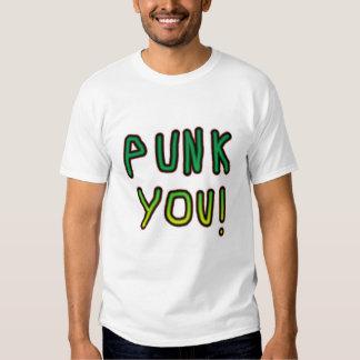 Punk You! Tee Shirt