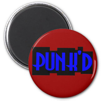 punk'd magnet