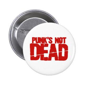 Punks Not Dead Button