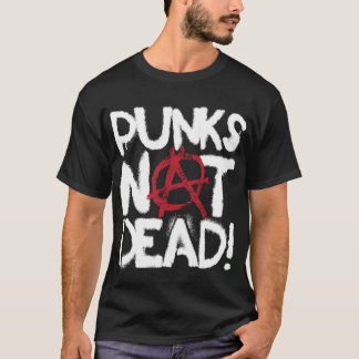 Punks Not Dead T-Shirt