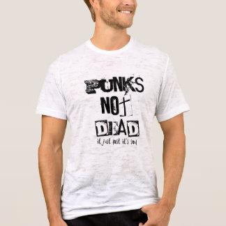 Punks Not Dead... T-Shirt