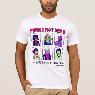 Punk's Not Dead T-Shirt