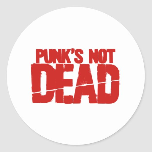 Punk's Not Dead - Video Game Gamer Gaming Classic Round Sticker