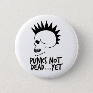 Punks Not Dead...Yet Skull White Pinback Button