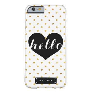 Puntos negros del oro del corazón el   de la moda funda de iPhone 6 barely there