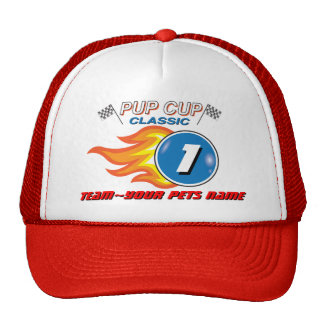 """Pup Cup Classic_Team """"Your Pet's Name"""" Trucker Hat"""