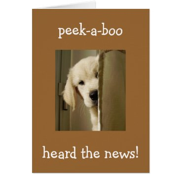 "friendshipandfun PUP SAYS ""PEEK-A-BOO"" ADOPTION CONGRATULATIONS CARD"