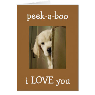 "PUP SAYS ""PEEK-A-BOO"" ANNIVERSARY LOVE GREETING CARD"