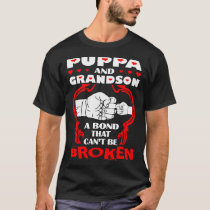 Puppa And Grandson Bond That Cant Be Broken T-Shirt