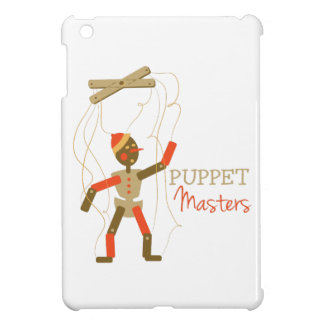 Puppet Masters Case For The iPad Mini