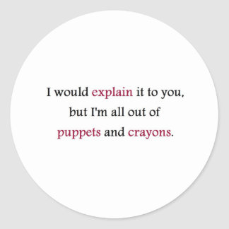 PUPPETS AND CRAYONS CLASSIC ROUND STICKER