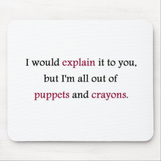 PUPPETS AND CRAYONS MOUSE PAD