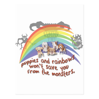 Puppies and Rainbows won't save you Postcard
