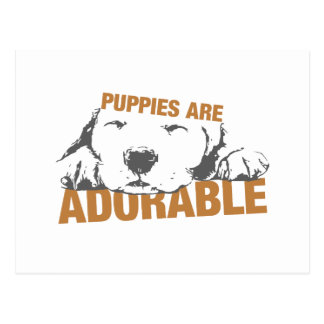 Puppies Are Adorable Postcard
