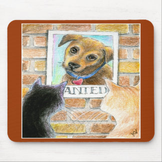 "Puppy dog, cats, ""wanted"" poster mouse pad"
