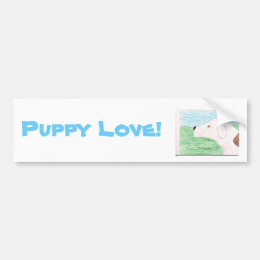 Puppy Love! Car Bumper Sticker