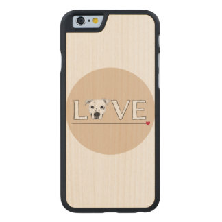 Puppy Love Text Art Carved® Maple iPhone 6 Case