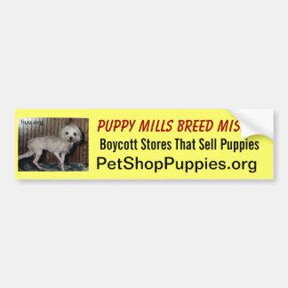 Puppy Mills Breed Misery Bumper Sticker