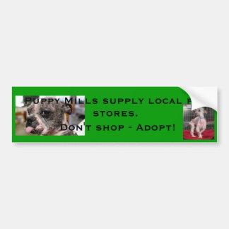 Puppy mills bumper stickers