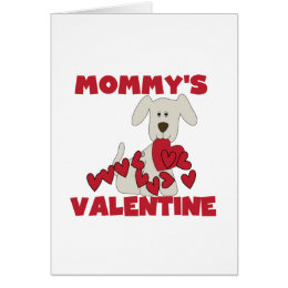Puppy Mommy's Valentine T-shirts and Gifts Card