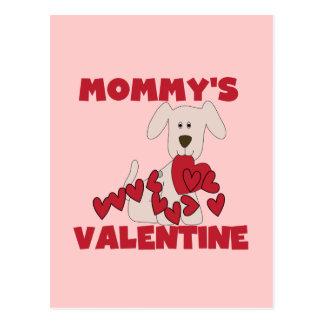 Puppy Mommy's Valentine T-shirts and Gifts Postcard
