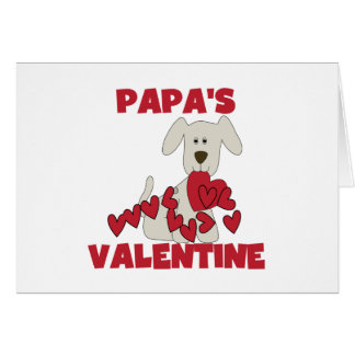 Puppy Papa's Valentine Tshirts and Gifts Card