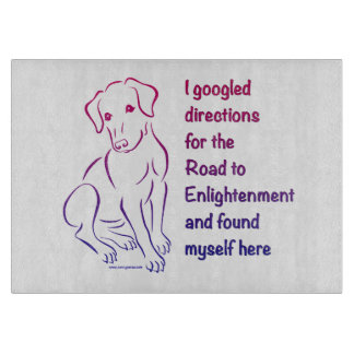 Puppy Road to Enlightenment Cutting Board