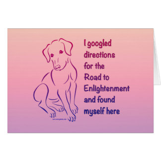 Puppy Road to Enlightenment Greeting Card