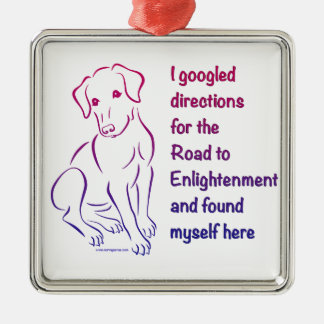 Puppy Road to Enlightenment Metal Ornament