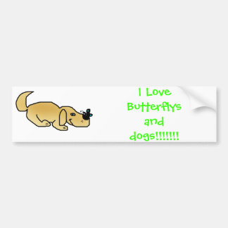puppybutterfly, I Love Butterflys and dogs!!!!!!! Bumper Sticker