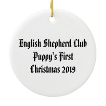 Puppy's First Christmas 2019 English Shepherd Ceramic Ornament