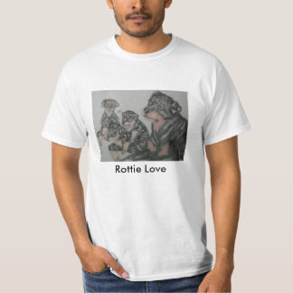 Pups & Nina pic, Rottie Love T-Shirt
