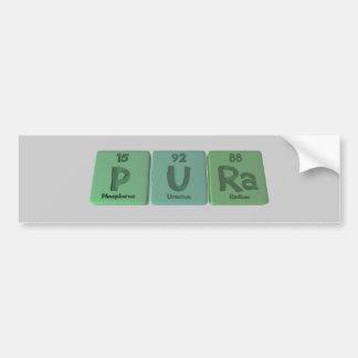 Pura as Phosphorus Uranium Radium Bumper Stickers