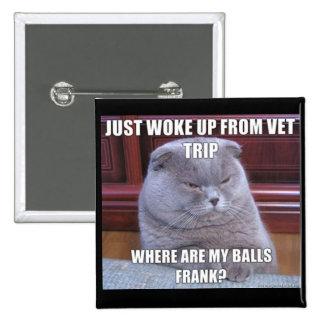 Purchase Late Night Meme Button-Vet Trip Pinback Button