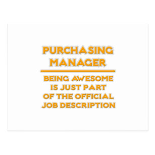 Purchasing Manager .. Job Description Postcard