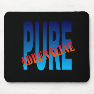 pure adrenaline mouse pad