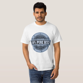 Pure Beef No Additives T-Shirt