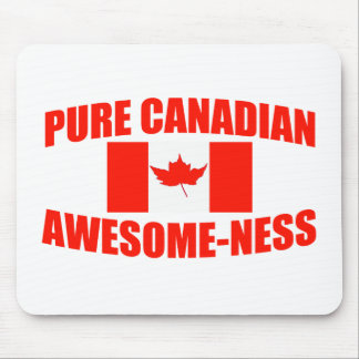 Pure Canadian Awesome-ness Mouse Pad