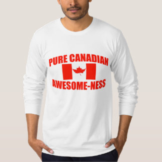 Pure Canadian Awesome-ness T-Shirt
