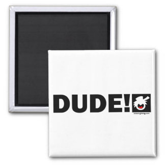 PURE DUDE-1 Magnets, Stickers, Buttons Magnet