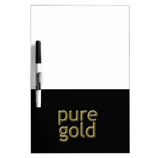 """Pure Gold"" Saying Dry-Erase Whiteboard"