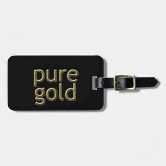 """Pure Gold"" Saying Luggage Tags"